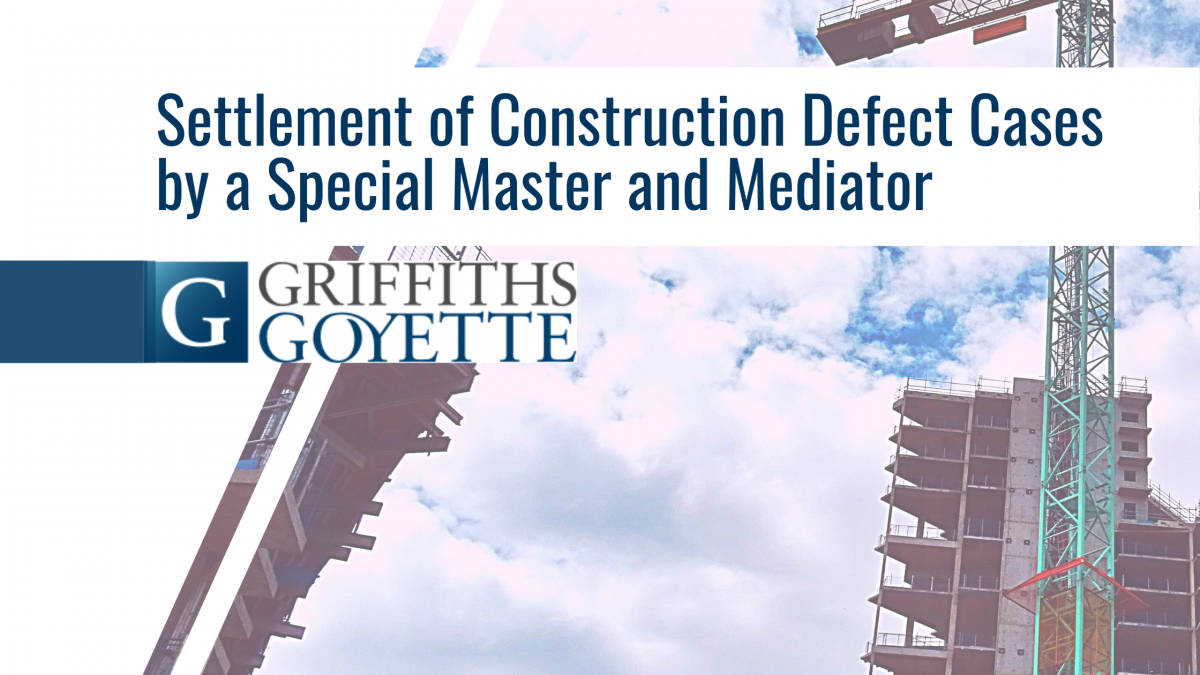Blog Heading - Settlement of Construction Defect Cases From the Perspective of a Special Master and Mediator