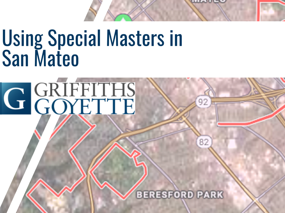 Blog Heading - Using Special Masters in San Mateo